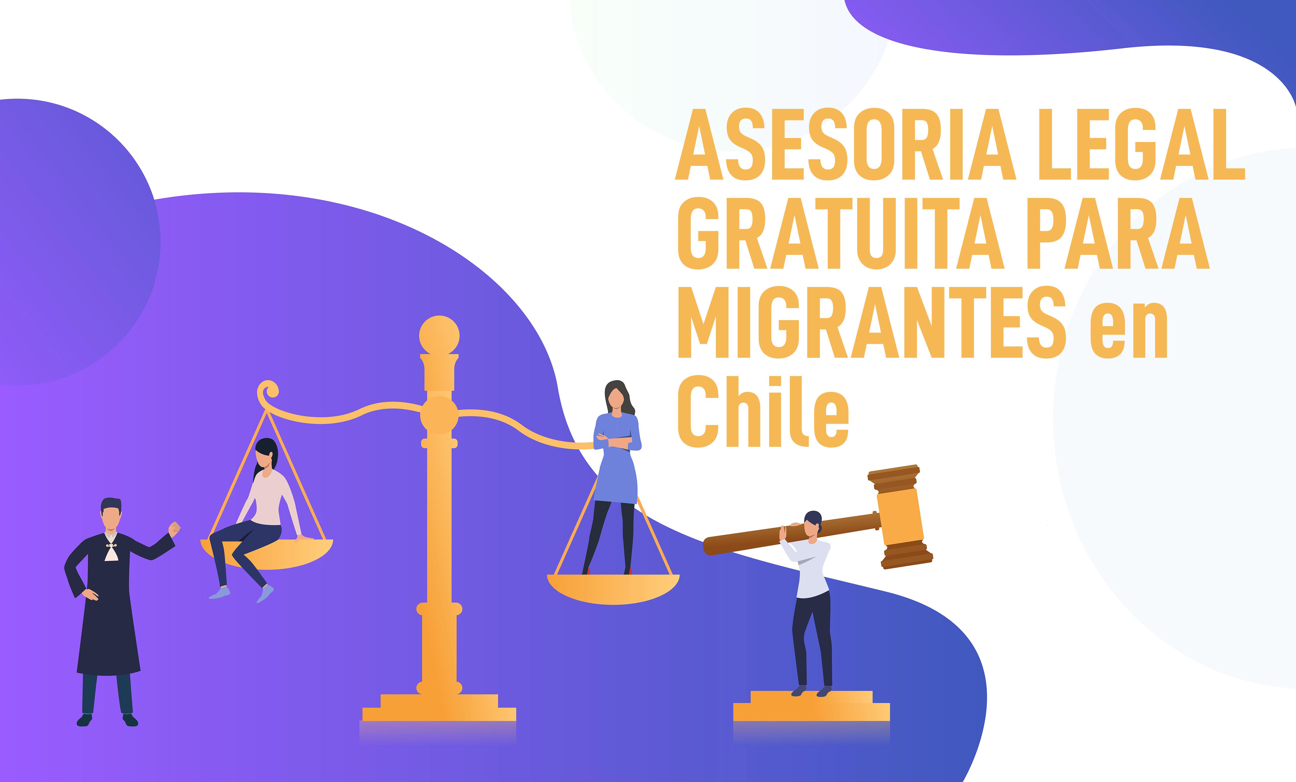 Asesoria Legal GRATUITA Para Migrantes En todo Chile y La Región Metropolitana