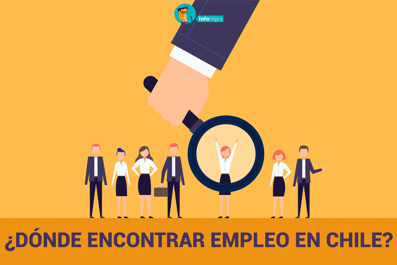 ¿Donde Encontrar Empleo En Chile?