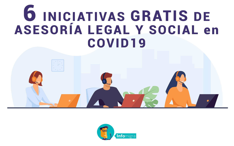 6 INICIATIVAS ONLINE GRATIS PARA ASESORÍA LEGAL Y SOCIAL en COVID19